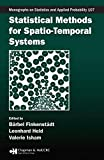 Statistical Methods for Spatio-Temporal Systems (CRC Monographs on Statistics & Applied Probability (Hardcover) Book 107) (English Edition)