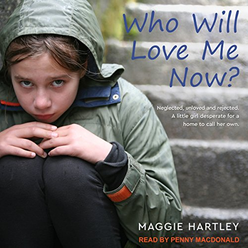 Who Will Love Me Now? audiobook cover art