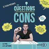 Les questions cons - Format Téléchargement Audio - 12,99 €