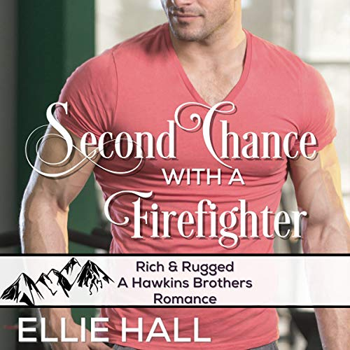 Second Chance with a Firefighter  By  cover art