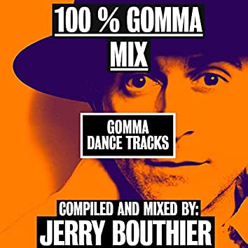 100% Gomma Mix by Jerry Bouthier