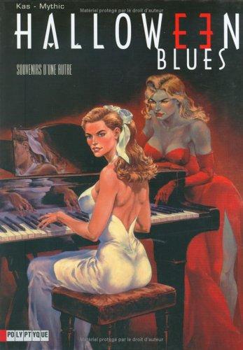 Halloween Blues, tome 3 : Souvenirs d'une autre