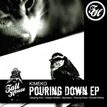Pouring Down EP