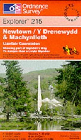 OS Explorer map 215 : Newtown & Machynlleth / Y Drenewydd (& Machynlleth)