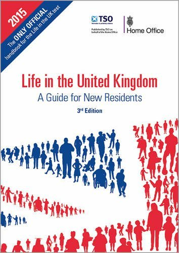 Life in the United Kingdom: a guide for new residents by Great Britain: Home Office (1-Jan-2014) Paperback (A Guide For New Residents 3rd Edition)