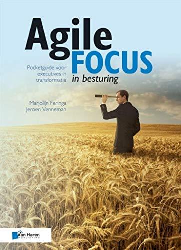 Agile focus in besturing (Dutch Edition)