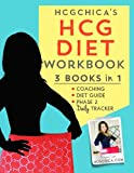HCGChica's HCG Diet Workbook: 3 Books in 1 - Coaching, Diet Guide, and Phase 2 Daily Tracker (HCG Diet Workbooks)...