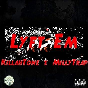 Lyft EM (feat. MillyTrap)