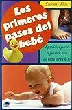Los primeros pasos del bebé (El Niño y su Mundo)...