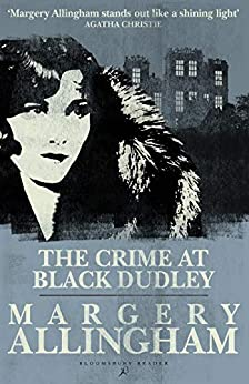 The Crime at Black Dudley (Albert Campion) by [Margery Allingham]