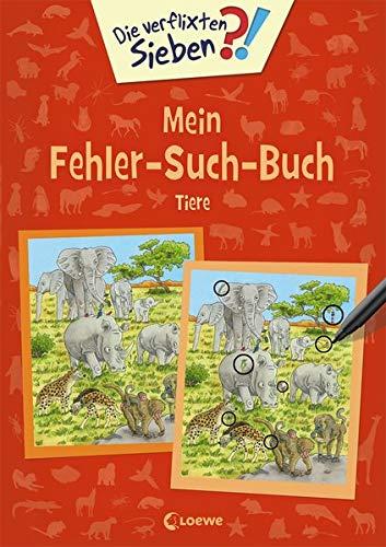 Die verflixten Sieben - Mein Fehler-Such-Buch - Tiere: Rätsel für Kinder ab 5 Jahre