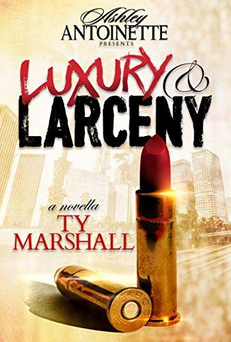 Luxury and Larceny, Part 1