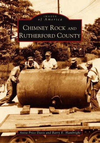 Chimney Rock and Rutherford County (NC) (Images of America)