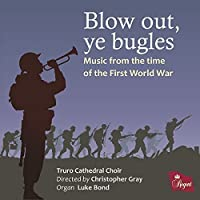 Blow Out Ye Bugles by Truro Cathedral Choir