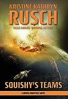 Squishy's Teams: A Diving Universe Novel