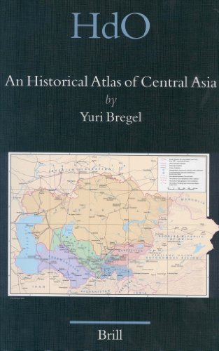 An Historical Atlas of Central Asia (Handbook of Oriental Studies. Section 8 Uralic & Central Asia Studies)