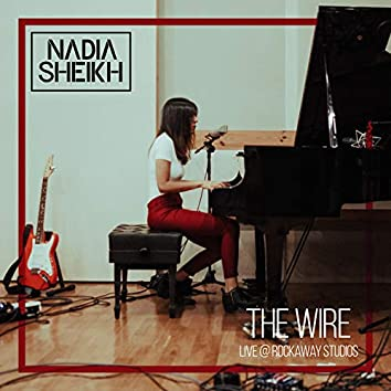 The Wire (Live at Rockaway Studios, 2019)