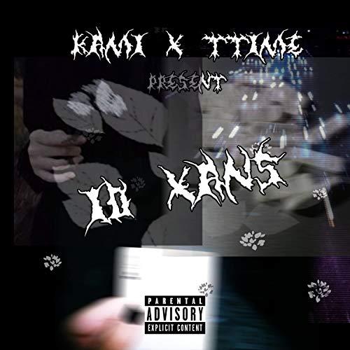 10 Xans [Explicit]