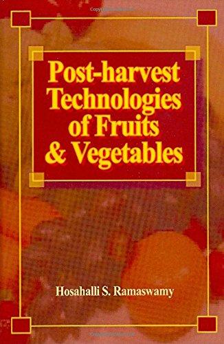 Download Post-harvest Technologies of Fruits & Vegetables 1932078274