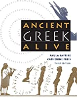 Ancient Greek Alive by Paula Saffire Catherine Freis(1999-05-31)