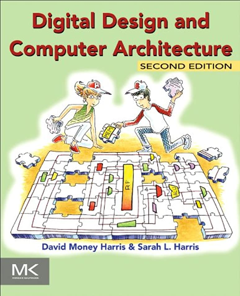 シーンエンジン始めるDigital Design and Computer Architecture (English Edition)