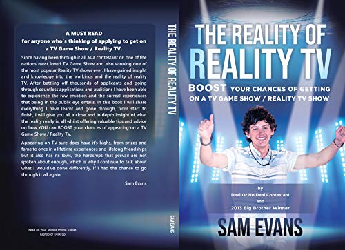 The Reality of Reality TV: Boost your chances of getting on a TV Gameshow / Reality TV Show (English Edition)