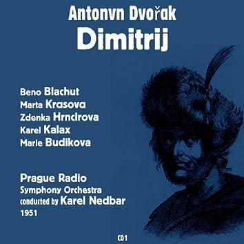 Antonín Dvořák : Dimitrij (1951), Volume 1