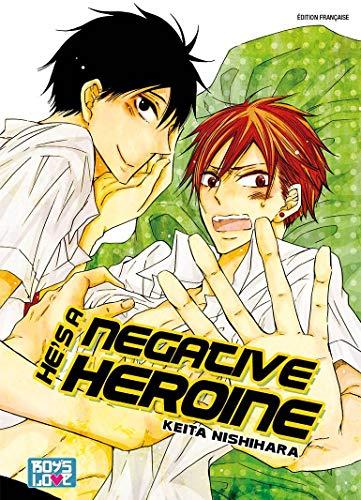 He's a negative heroine - Livre (Manga) - Yaoi