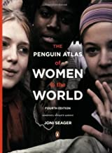 The Penguin Atlas of Women in the World: Fourth Edition by Joni Seager (2008-11-25)