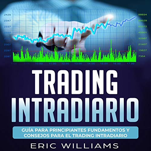 Trading Intradia [Day Trading] Audiobook By Mr. Eric Williams cover art