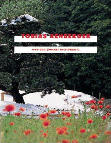 Tobias Rehberger: 005-000 (Pocket Dictionary). Dt. /Engl. (Cantz S.)