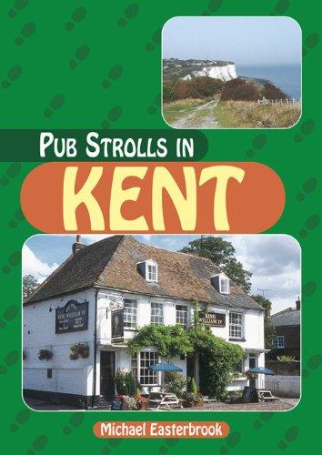 Pub Strolls in Kent (Pub Strolls S.)