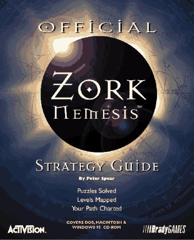 Official Zork Nemesis Strategy Guide: The Official Strategy Guide (Official Strategy Guides)