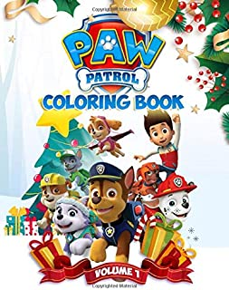 Paw Patrol Coloring Book: Over 50 Funny Illustration about Paw Patrol in Christmas Activity Coloring Books for Kids Boys Girls
