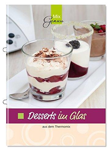 Desserts im Glas: aus dem Thermomix