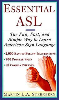 Essential ASL: The Fun, Fast, and Simple Way to Learn American Sign Language