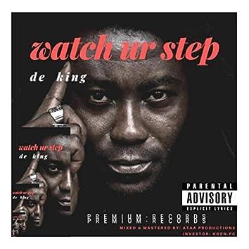 Watch Ur Step