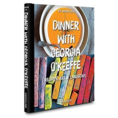 Dinner with Georgia O'Keeffe (Connoisseur)