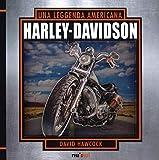 Harley Davidson. Una leggenda americana. Libro pop-up. Ediz. a colori