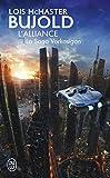 La saga Vorkosigan - L'alliance
