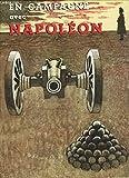 En campagne avec Napoléon
