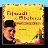Shaadi Ki Shehnai - Volume 1 & 2 by Bismillah