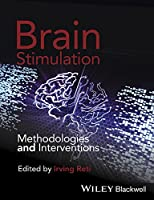Brain Stimulation: Methodologies and Interventions