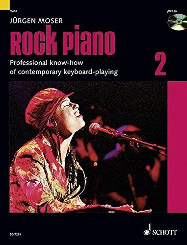 Rock Piano: Professional Know-How of Contemporary Keyboard-Playing. Band 2. Keyboard oder Klavier. Ausgabe mit CD.: Grundlagen des professionellen ... Keyboard oder Klavier (Modern Piano Styles)