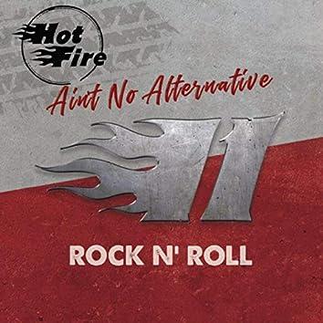Ain't No Alternative II Rock N' Roll