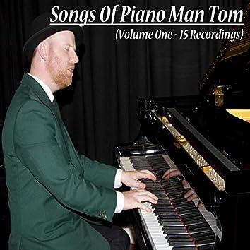 Songs of Piano Man Tom, Vol. 1
