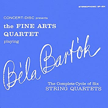 Bartók: The Complete Cycle of Six String Quartets (Remastered from the Original Concert-Disc Master Tapes)