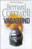 Vagabond. Bernard Cornwell (The Grail Quest)