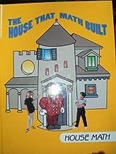 The House That Math Built: House Math (I Love Math)
