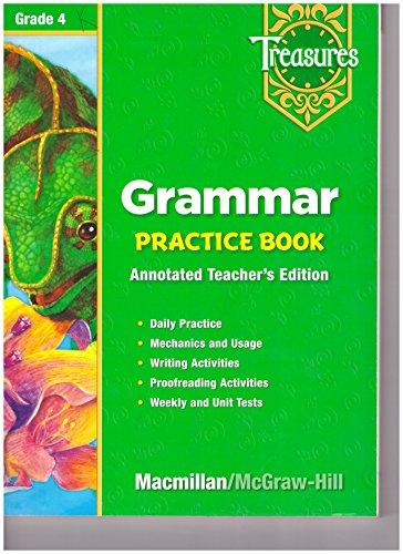 Grammar Practice Book Teachers Annotated Edition (Treasures Grade 4)
